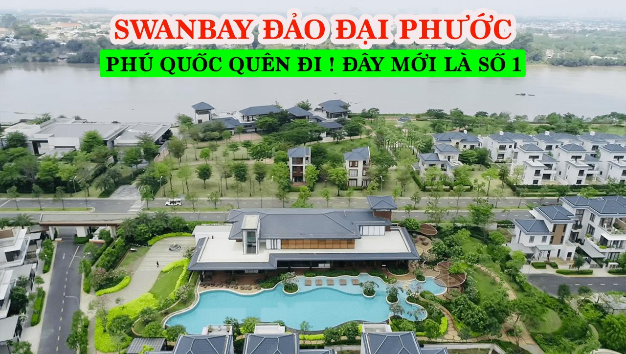 (No.48) SwanBay Đại Phước Cập Nhật Tiến Độ Mới Nhất Tháng 5/2021